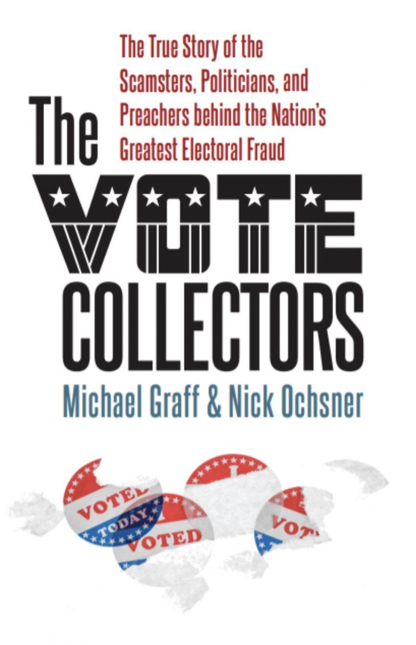Vote collectors